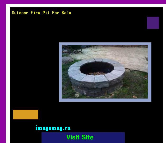 Outdoor Fire Pit For Sale 140832 - The Best Image Search