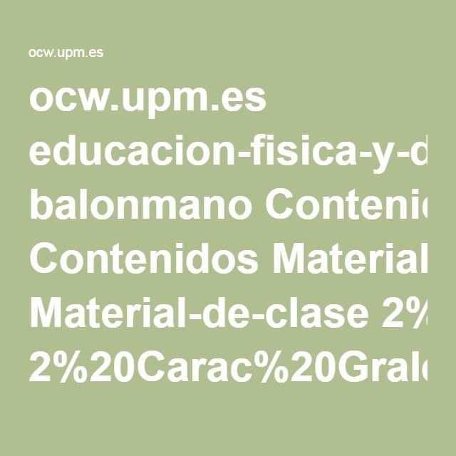 ocw.upm.es educacion-fisica-y-deportiva balonmano Contenidos Material-de-clase 2%20Carac%20Grales%20de%20los%20Dxtes%20de%20Eq.pdf