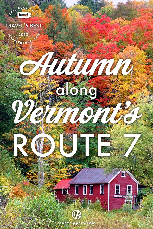 Starting at Mad Tom Notch this road trip takes you through the beautiful Green Mountains of Vermont. Ogle the sights on this Travel Channel fall favorite.