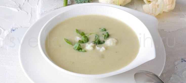 Как приготовить суп из цветной капусты? Великолепный суп для диетического питания!