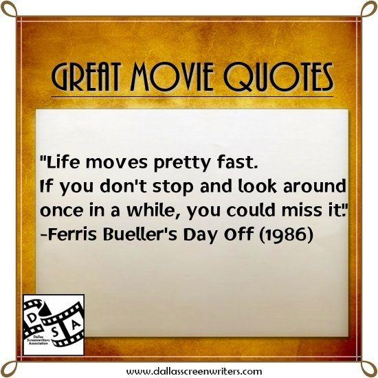 Ferris Bueller Quote: #Movie #Quotes Ferris Bueller's Day Off