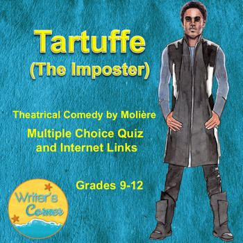 Review Tartuffe (The Imposter) with your students using internet links to you tube versions of the play and a short biography of Moliere.  26 multiple choice question quiz will review the play in powerpoint presentation.  Answers are included in PDF and Word docx.  ******************************************************************* To Kill A Mockingbird Enrichment Activities, Adult and Teen Coloring Pages, Quotes  Poe's Science Fiction, Short Story Writing, Peer Review, Assessment, Sub Plan…