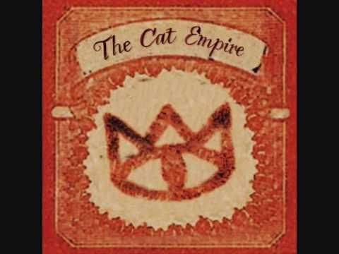 The Cat Empire - The Rhythm