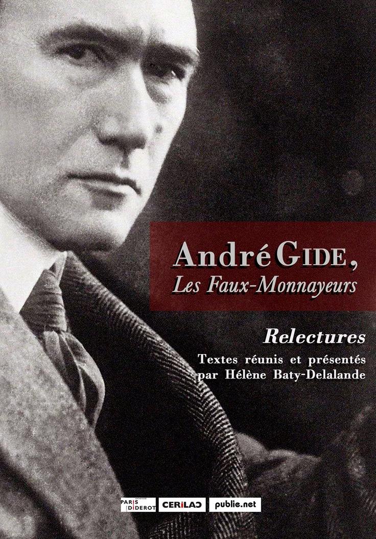 Gide, Les Faux-Monnayeurs — Relectures — Hélène Baty-Delalande — for @publienet http://www.publie.net/fr/ebook/9782814597105/andre-gide-les-faux-monnayeurs-relectures