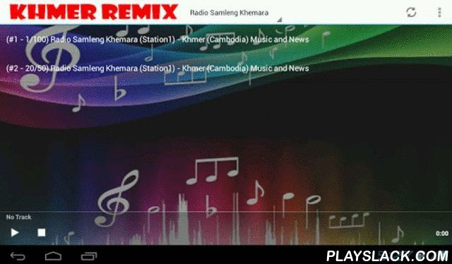 Khmer Remix And Radio  Android App - playslack.com , If you are into popular Khmer music here you have a remix of the best Khmer songs and radio.It is a very small app in size, but loaded with features. Videos are updated automatically. Page loading is fast. Runs well in any modern phones.Listen to your favorite radio stations we will add more as they become availableFeatures:• Support Full-HD streaming• Display the list of streaming by hit views or new releases• Light-weight and non-cached…