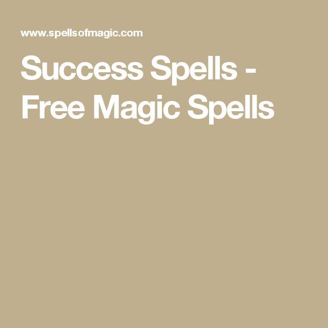 Success Spells - Free Magic Spells