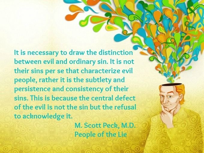 M. Scott Peck, People of the Lie.... Very intricately detailed and cleverly described.