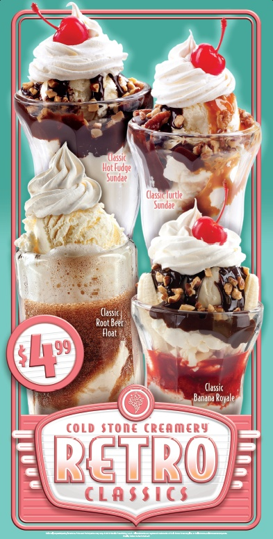 Classic Hot Fudge Sundae, Classic Turtle Sundae, Classic Root Beer Float & Classic Banana Royale - all available this summer at participating US Cold Stone locations as part of our  Retro Classics promotion. Good taste never goes out of style!