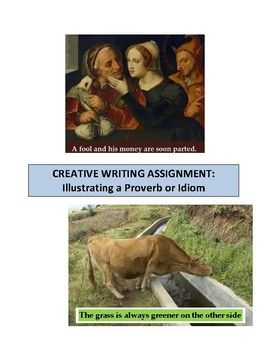 Thorough guidelines for a creative writing project in which students select a product or idiomatic expression and write a myth, fable, folktale, fairy tale, or legend to illustrate it. Includes a list of 70 proverbs to choose some, as well as definitions of key terms.