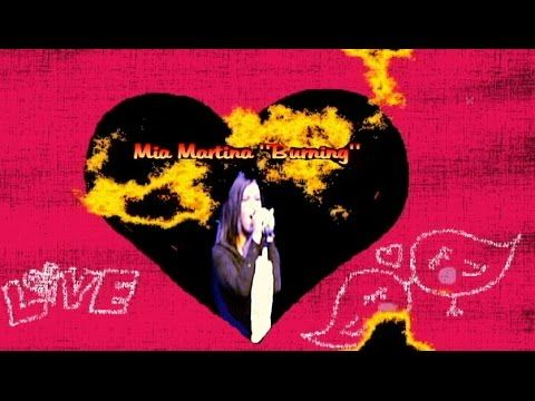 We LOVE Mia Martina's new hit song BURNING!
