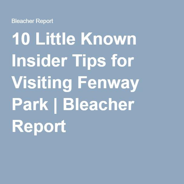10 Little Known Insider Tips for Visiting Fenway Park | Bleacher Report