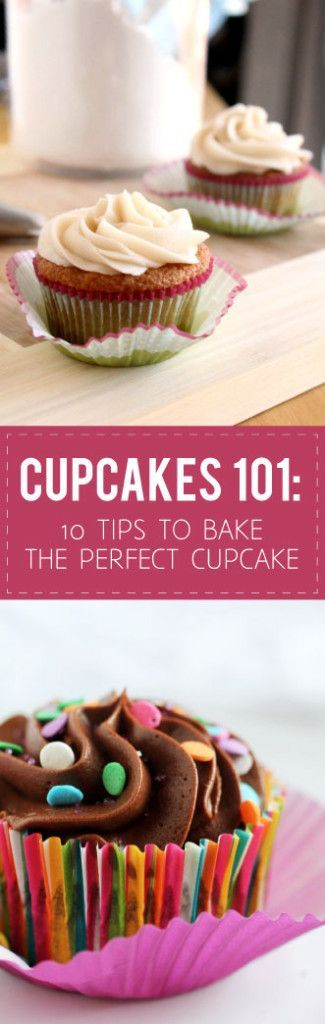 10 Tips to Bake the Perfect Cupcake   Bake cupcakes like a pro with these easy-to-follow baking tips and tricks for perfect cupcakes every time!