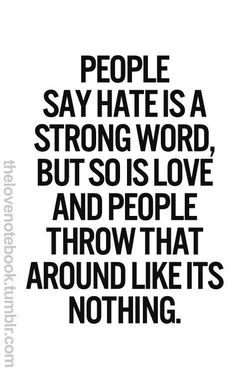 Powerful Little Quote Sad Quotes T: Very Sad But True You Can't Be Saying You Love Someone