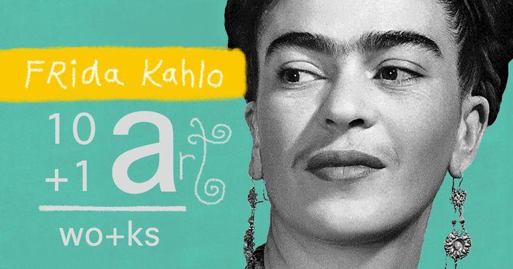 The art of Frida Kahlo 10+1 Artworks Youtube channel TRECE LUNAS Cover art by Rita Ro
