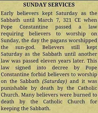 "Here it is how it started from Saturday to sun...day worship.  pagan beliefs are in your churches,,  Just follow and read your KJV BIBLE for yourself  , you will see that ,they kept the Sabbath the laws statutes and commandments .The feast days of the Most HIGH. read in Leviticus of your Bible :-)  They have Not been done away with .Mathew 5: 17 ""Think not that l am come to destroy the law or the prophets ; l am not come to destroy but fulfil"