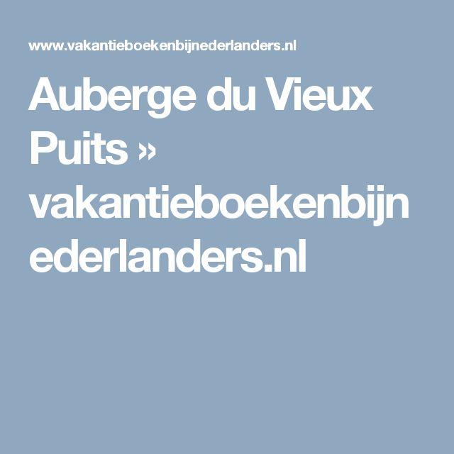 Auberge du Vieux Puits » vakantieboekenbijnederlanders.nl