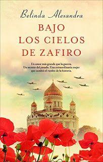 Entre un jardin de libros: BAJO LOS CIELOS DE ZAFIRO / BELINDA ALEXANDRA