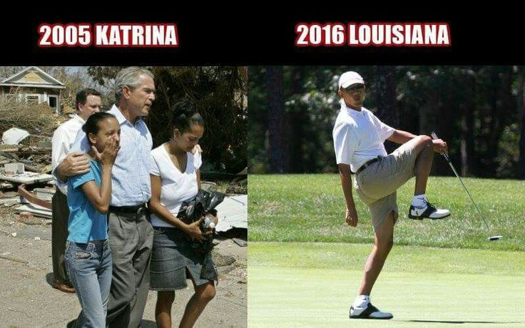 Liberals claim Bush didn't do enough after Katrina, funny how silent they are when Obama continues to golf and enjoy his lavish vacation on our tax payer dollars.