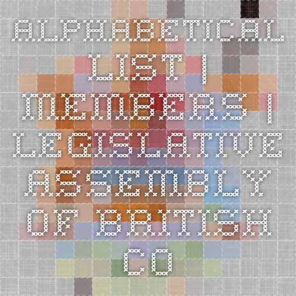 Alphabetical List | Members | Legislative Assembly of British Columbia