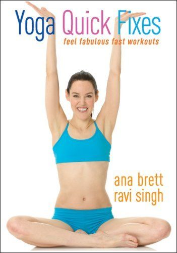 Yoga Quick Fixes - Ana Brett & Ravi Singh DVD ~ Ana Brett & Ravi Singh, http://www.amazon.com/dp/B000PUAIOI/ref=cm_sw_r_pi_dp_erJSqb0M7VRJX