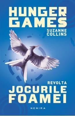 Jocurile foamei: Revolta (necartonat) - Suzanne Collins