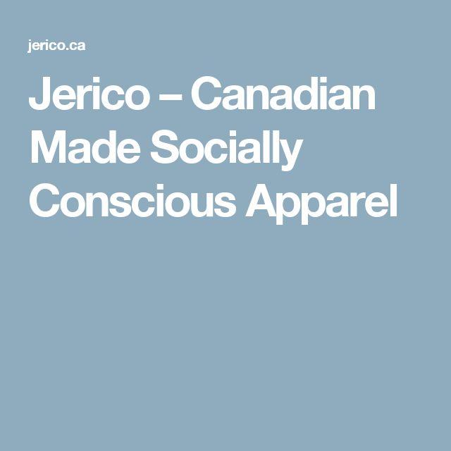 Jerico – Canadian Made Socially Conscious Apparel