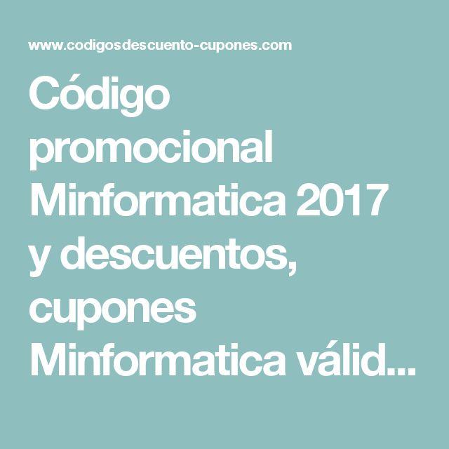 Código promocional Minformatica  2017 y descuentos, cupones Minformatica  válidos
