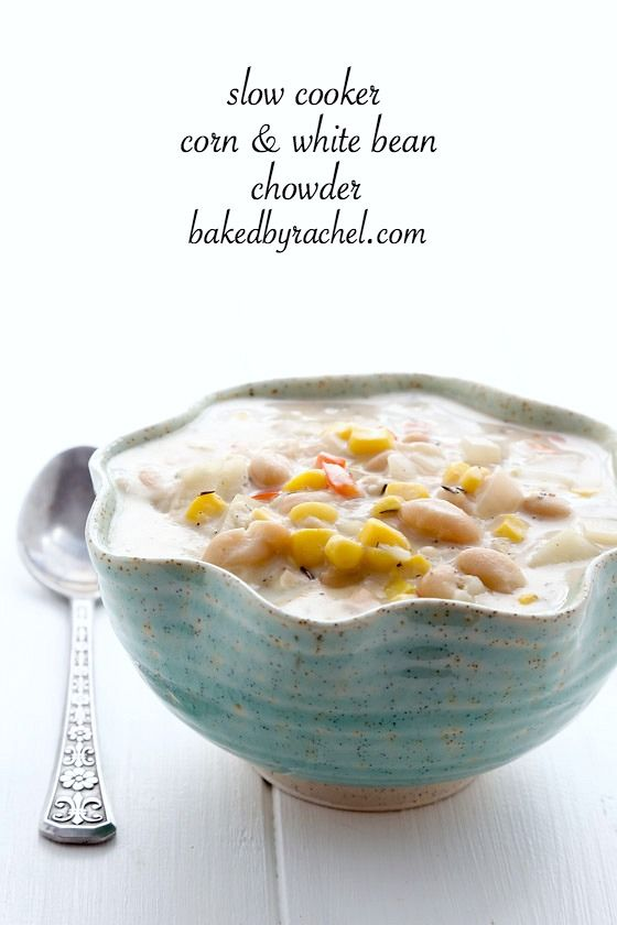 Check out Slow Cooker Corn and White Bean Chowder. It's so easy to ...