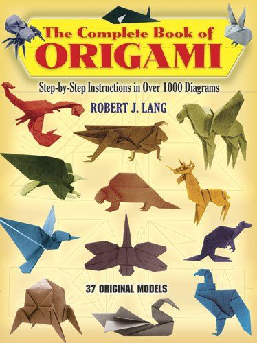 The Complete Book of Origami: Step-by Step Instructions in Over 1000 Diagrams (Dover Origami Papercraft) at http://suliaszone.com/the-complete-book-of-origami-step-by-step-instructions-in-over-1000-diagrams-dover-origami-papercraft/