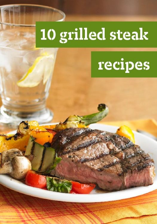 10 Grilled Steak Recipes — If you're on the hunt for flavorful steak recipes, you've come to the right place.