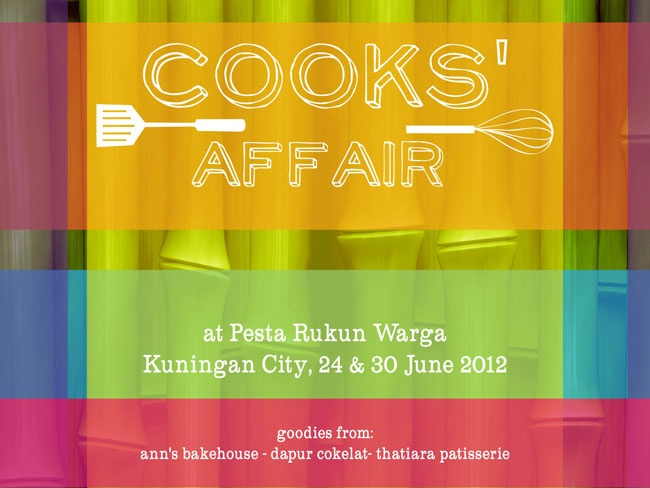 Cooks Affair | Pesta Rukun Warga: The event that will tingles your traditional Indonesian taste buds with a brand new modern packaging! Come over to Kuningan City at 24th & 30th June 2012 and get a dose of its traditional soul!