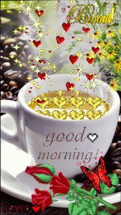 GOOD MORNING LOVE ~♡~♡~♡