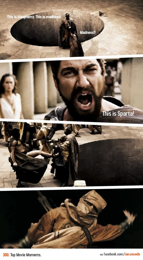 """""""This is Sparta!"""" - Movie 300. http://youtu.be/4Prc1UfuokY"""
