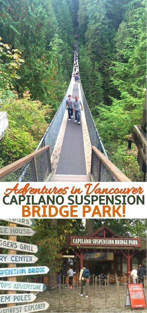 Capilano Suspension Bridge, Vancouver, BC