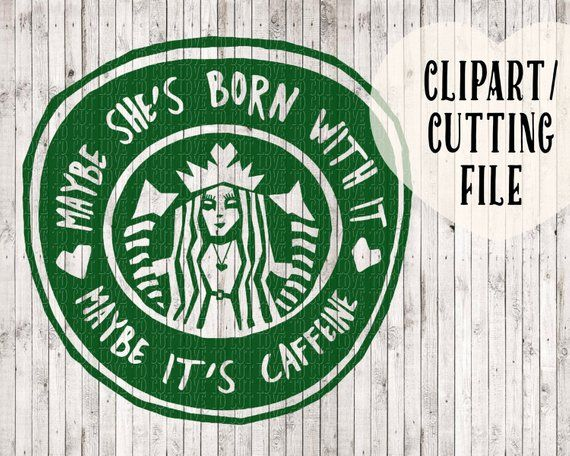 Starbucks Svg Coffee Svg Coffee Clipart Svg Files Svg Etsy Coffee Svg Coffee Clipart Svg