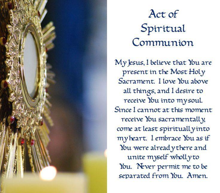 Act of Spiritual Communion Prayer | Spiritual communion prayer ...