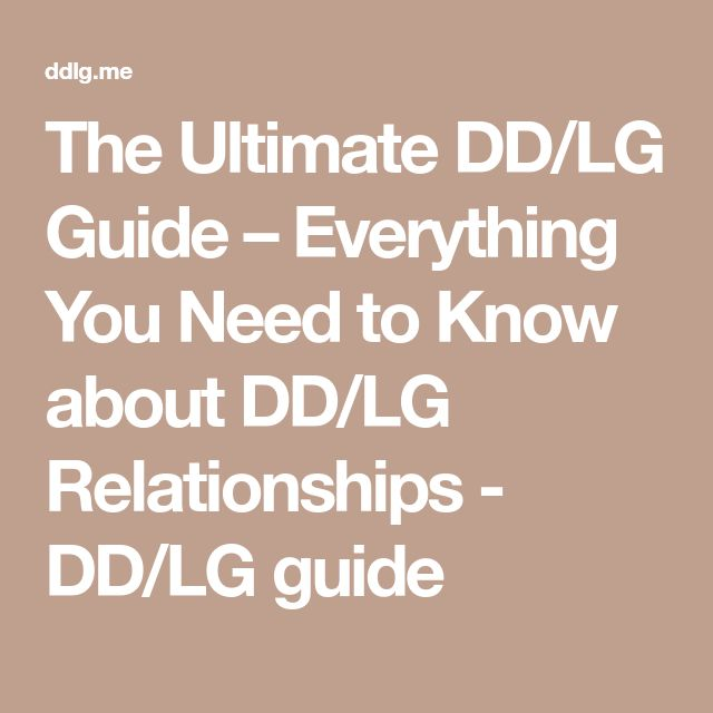 The Ultimate DD/LG Guide – Everything You Need to Know about DD/LG Relationships - DD/LG guide
