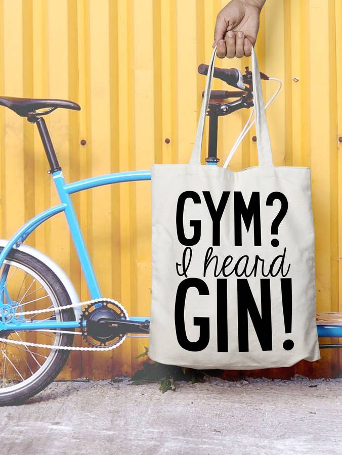 Tote Bag, Shopper Gym / Gin Quote. Free Delivery