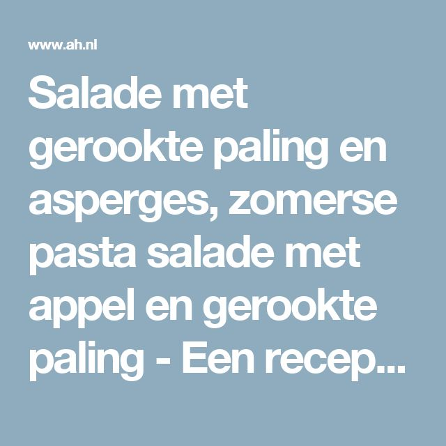 Salade met gerookte paling en asperges