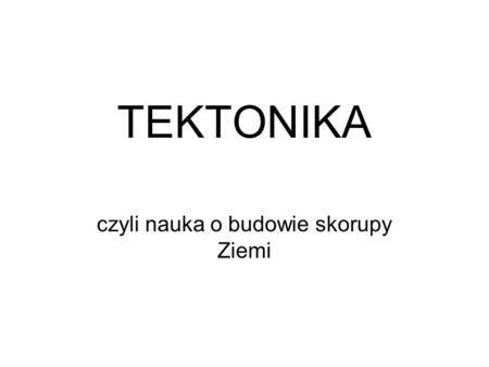 LITOSFERA I WNĘTRZE ZIEMI - Justyna Drop