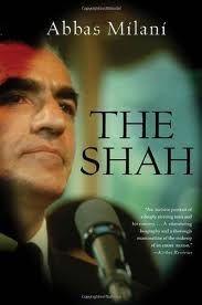 The Shah, by Abbas Milani.