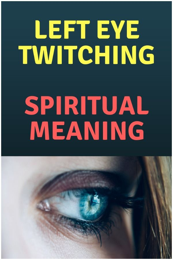 Eye Twitching - Spiritual Meaning and Causes | Health | Eye