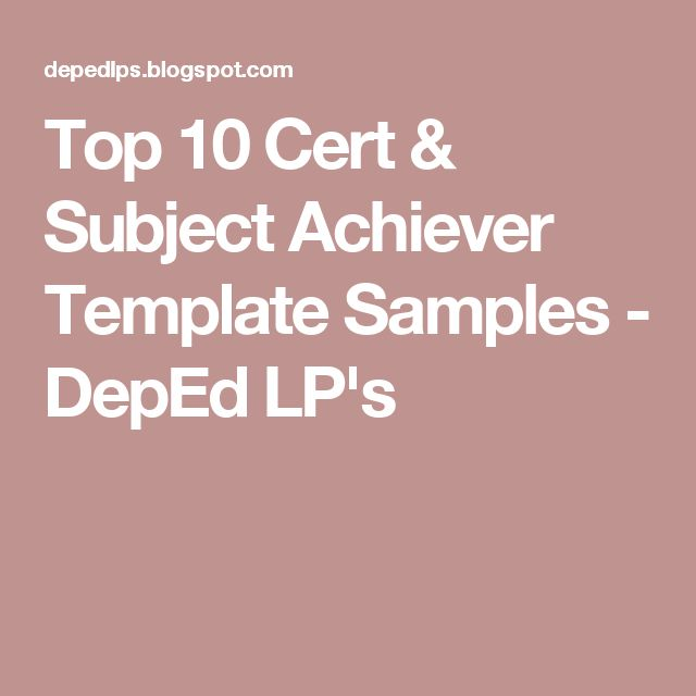 Top 10 Cert & Subject Achiever Template Samples - DepEd LP's