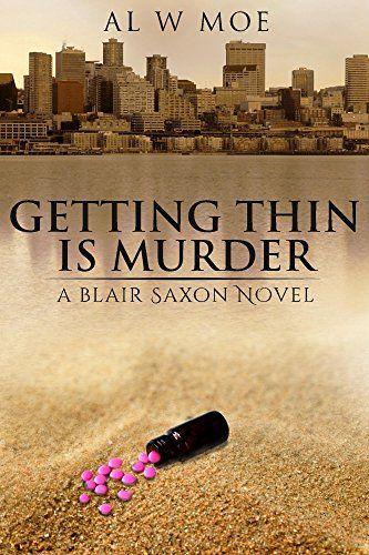 Getting Thin is Murder by Al Moe https://www.amazon.com/dp/B01N6MR9A5/ref=cm_sw_r_pi_dp_x_K6mdzbM6JJJPZ