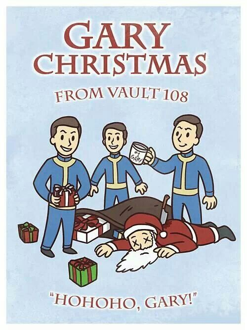 """Gary Christmas""  -- These guys were some nasties!  I had all of their uniforms after I cleaned out that Vault 108!  Fallout 3 - love it!"