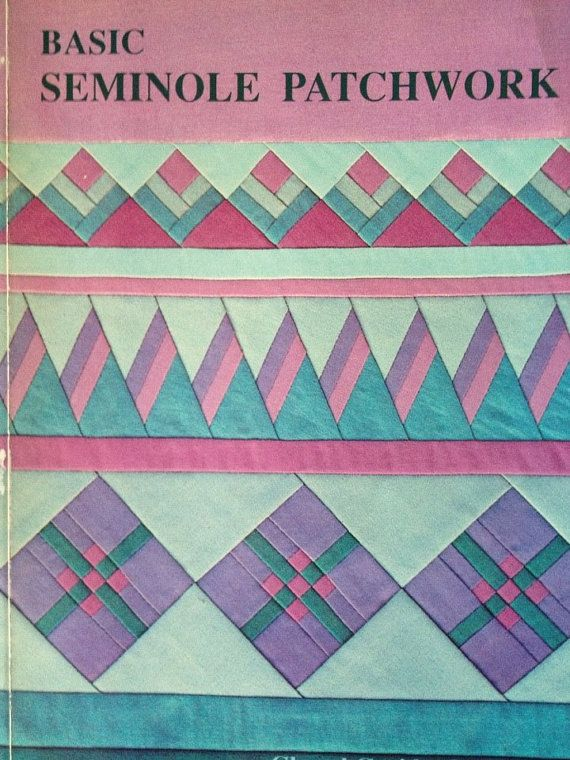 1990 Seminole Patchwork Book Illustrated by Nell Classic Vintage Quilting