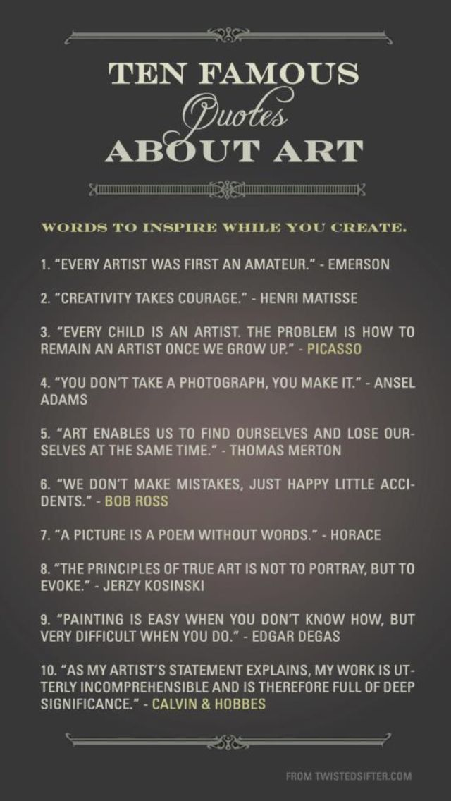 10 Famous quotes about art - Number 10 from Calvin & Hobbes is the best!
