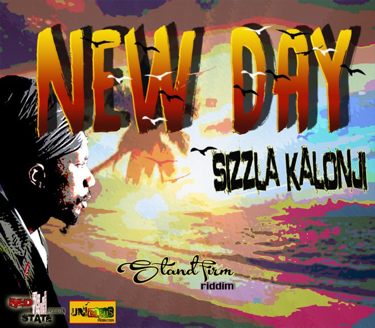 "Today is ""A New Day"", thanks to Sizzla Kalonji"