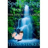 Spellbinding (The Seven Spell Saga) (Kindle Edition)By Tessa Stokes