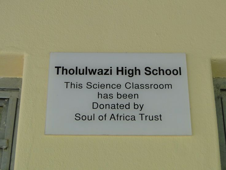 A plaque at the Tholulwazi school highlighting the support the Soul of Africa trust is doing to support education for students at the school in South Africa